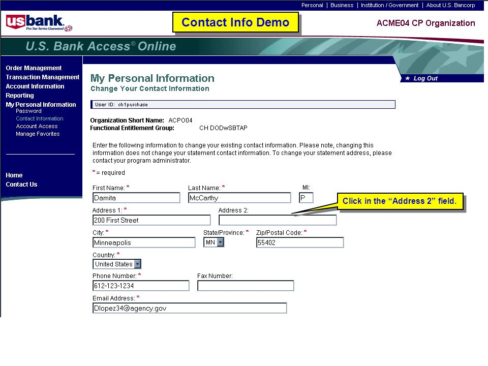 Contact Info Demo Click in the Address 2 field. Contact Info Demo. Trainer: Click in the Address 2 field.
