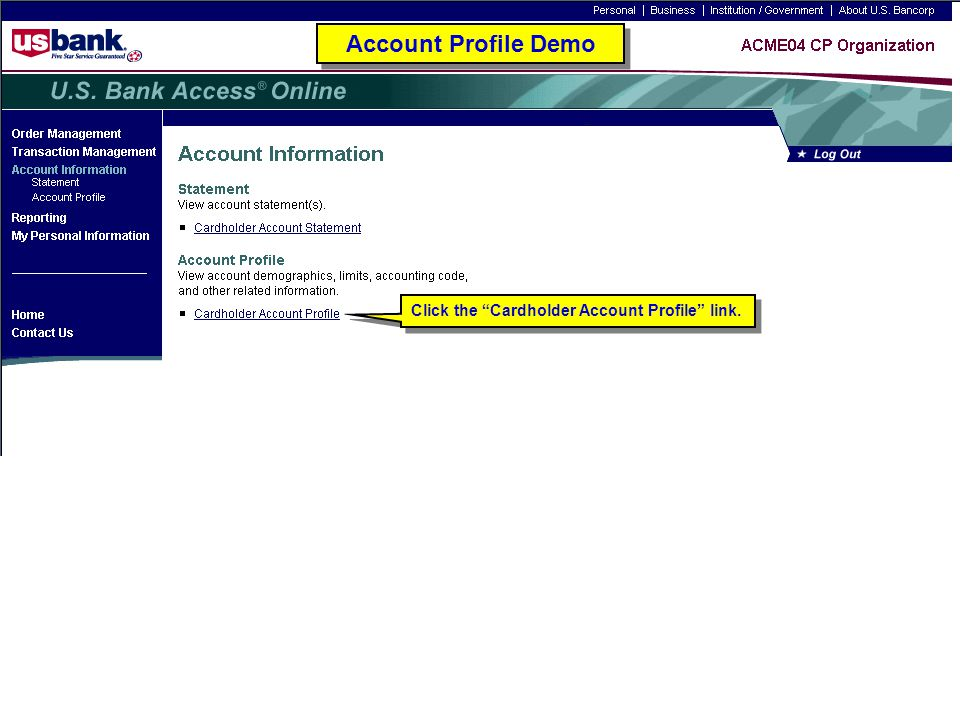 Account Profile Demo Click the Cardholder Account Profile link.