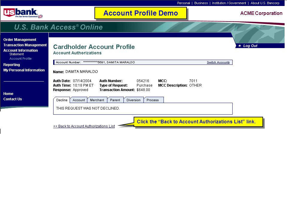 Account Profile Demo Click the Back to Account Authorizations List link. Account Profile Demo.