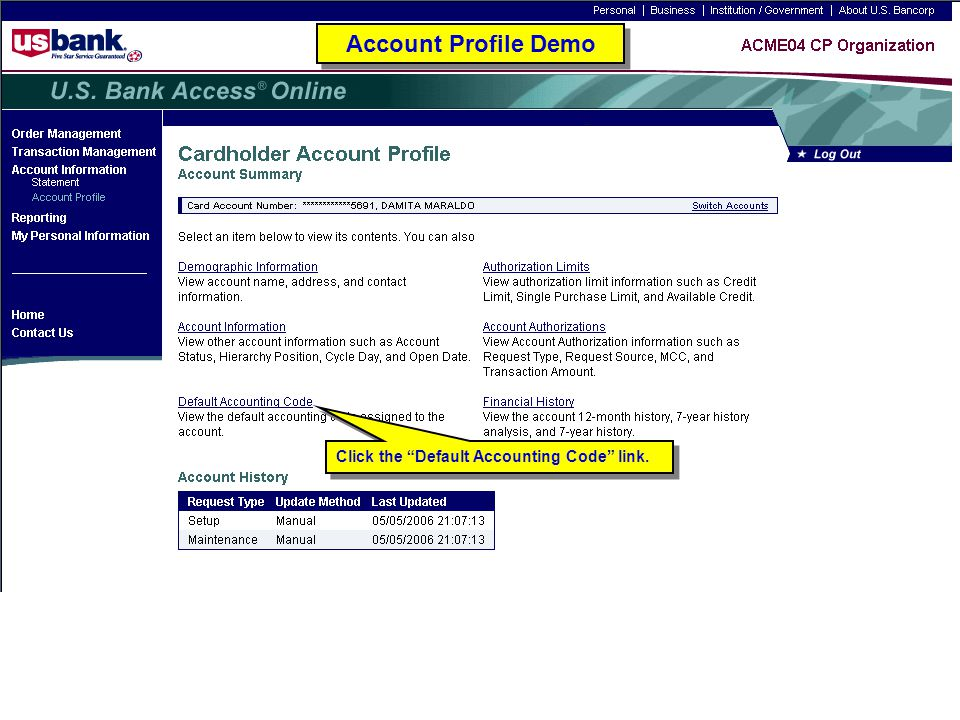 Account Profile Demo Click the Default Accounting Code link.