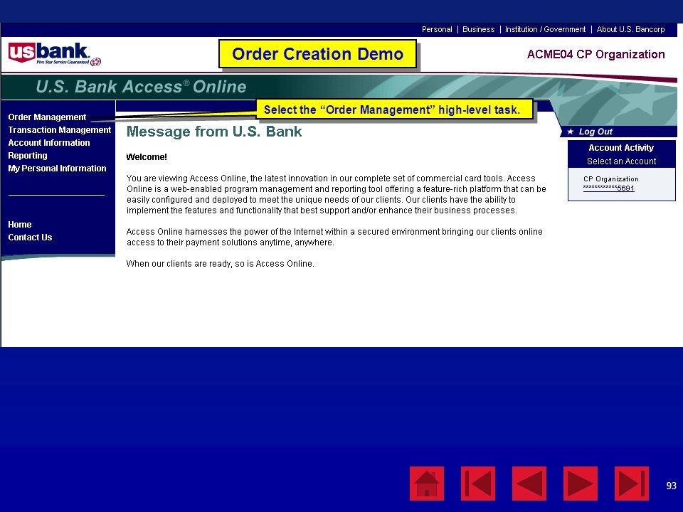 Order Creation Demo Select the Order Management high-level task.