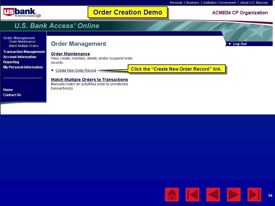 Order Creation Demo Click the Create New Order Record link.