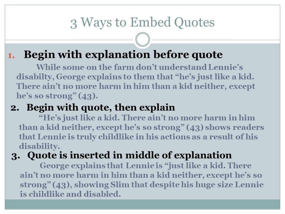 3 Ways to Embed Quotes Begin with explanation before quote