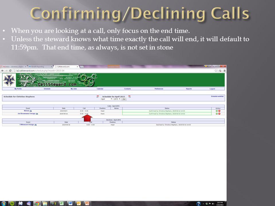 Confirming/Declining Calls