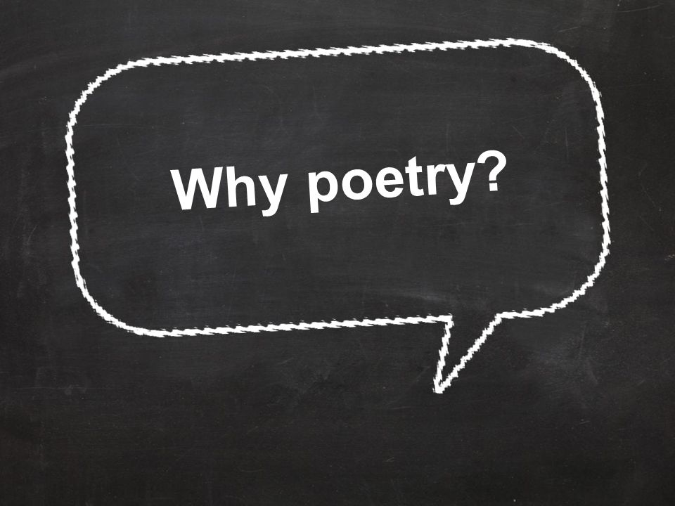 poetry can be intimidating ( to students and teachers)