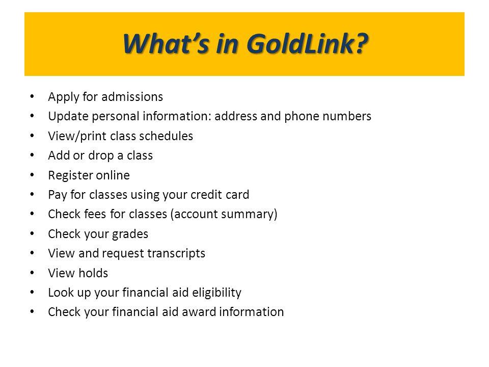 What's in GoldLink What's in GoldLink