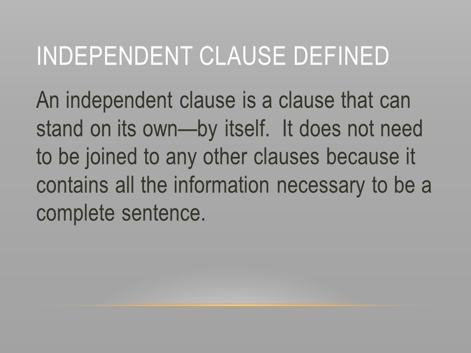 Independent Clause Defined