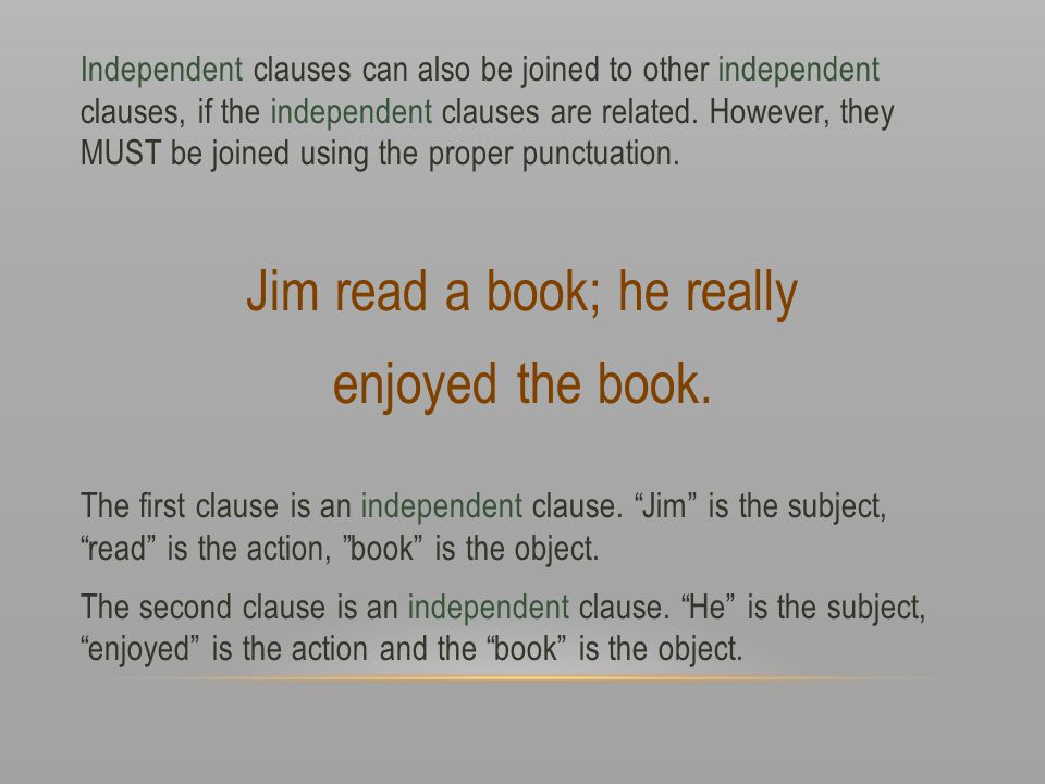 Jim read a book; he really