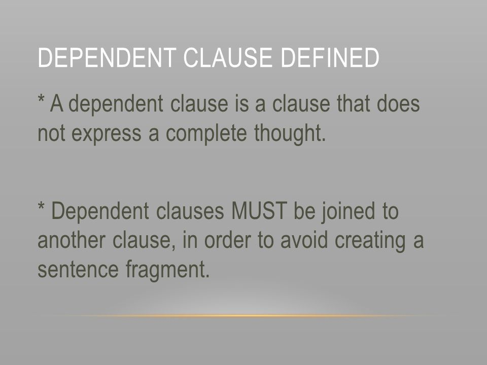 Dependent Clause defined