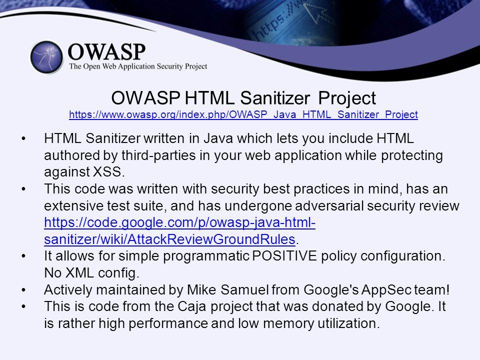 OWASP HTML Sanitizer Project https://www. owasp. org/index