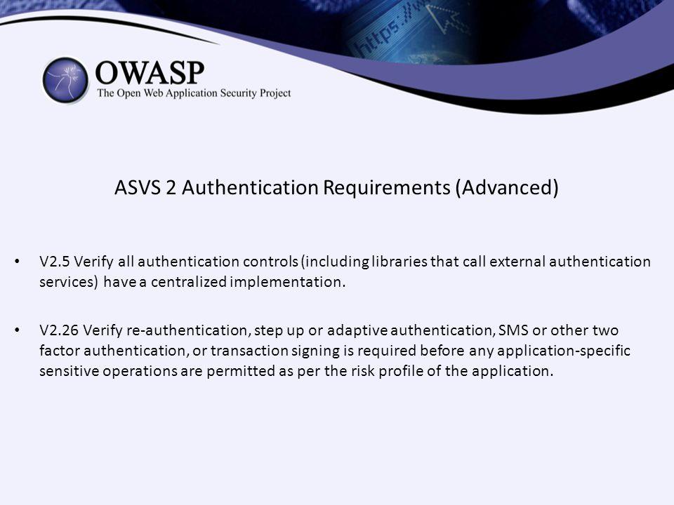 ASVS 2 Authentication Requirements (Advanced)