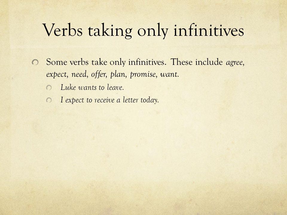 Verbs taking only infinitives