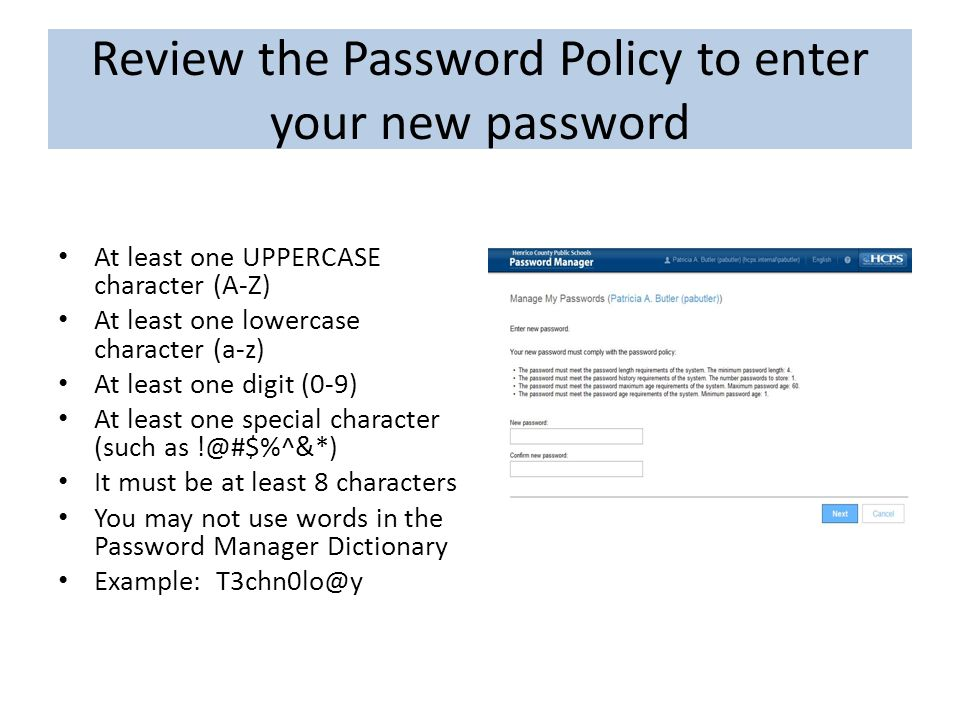 Review the Password Policy to enter your new password