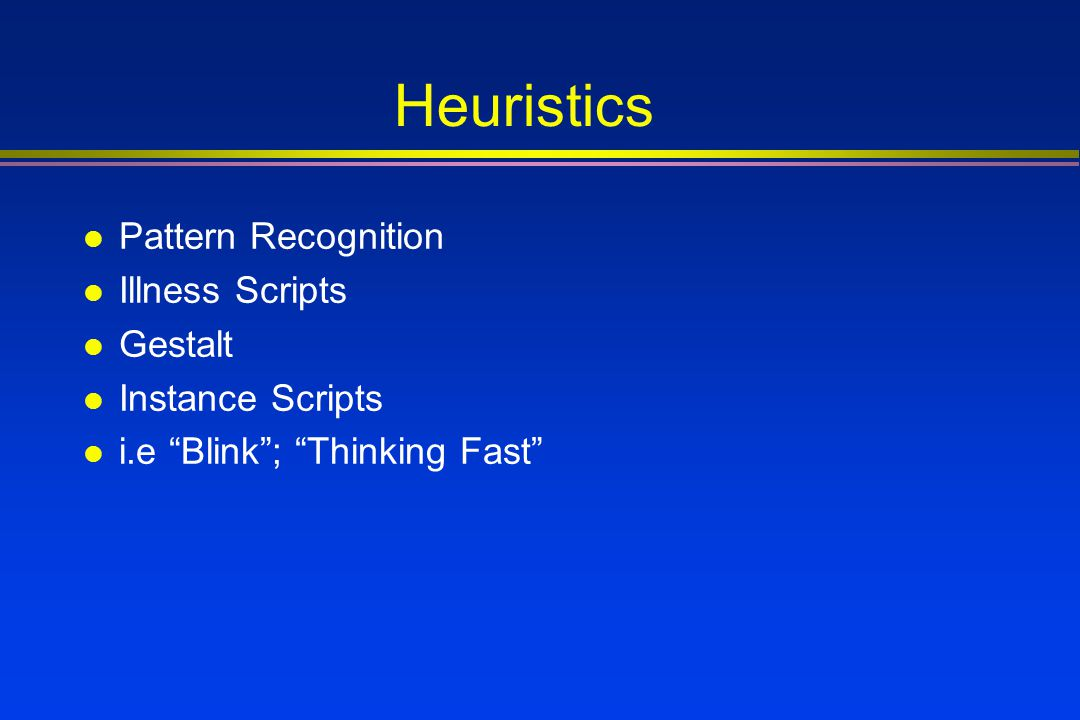 Heuristics Pattern Recognition Illness Scripts Gestalt