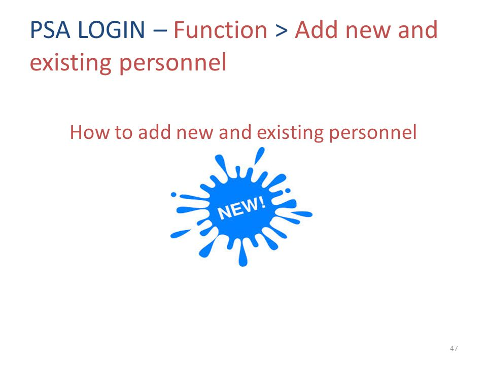 PSA LOGIN – Function > Add new and existing personnel