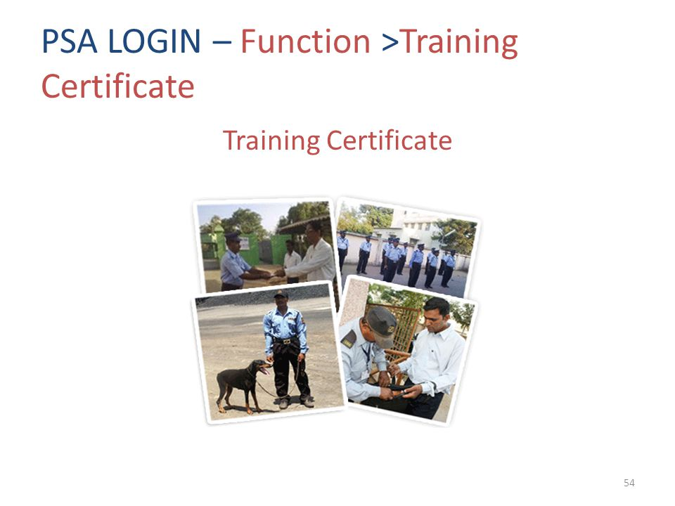 PSA LOGIN – Function >Training Certificate