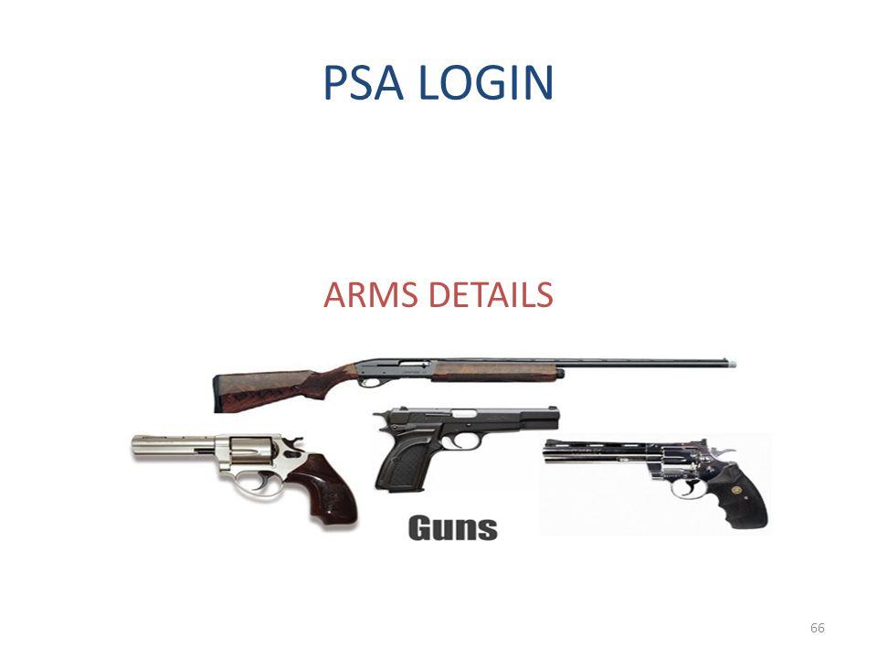 PSA LOGIN ARMS DETAILS