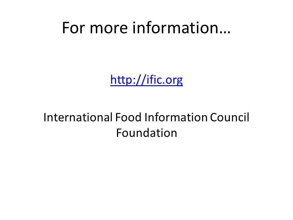 http://ific.org International Food Information Council Foundation