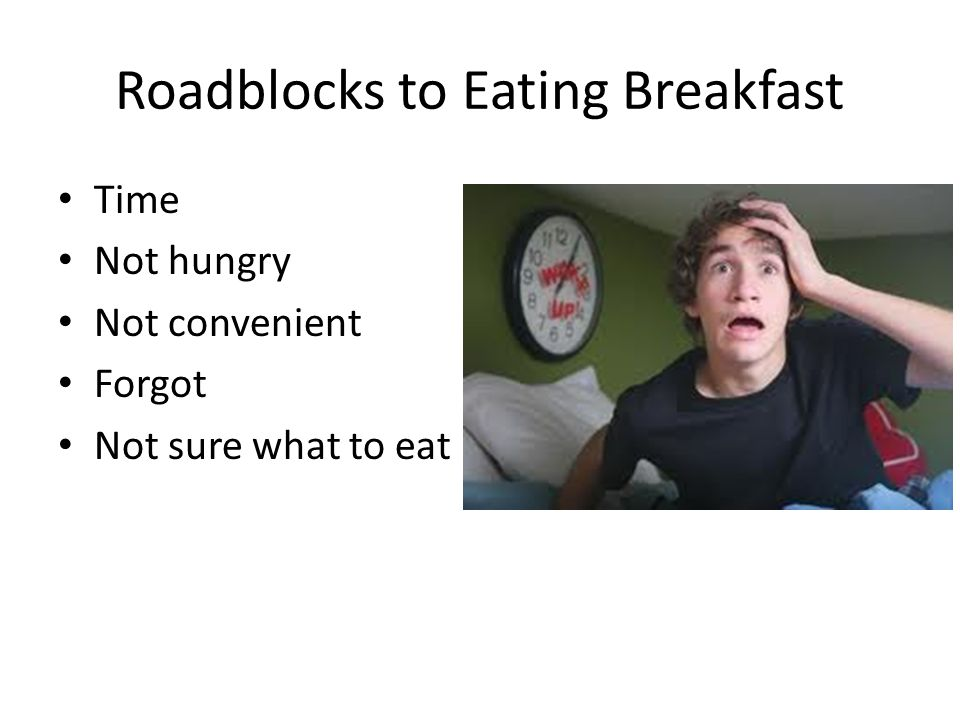 Roadblocks to Eating Breakfast