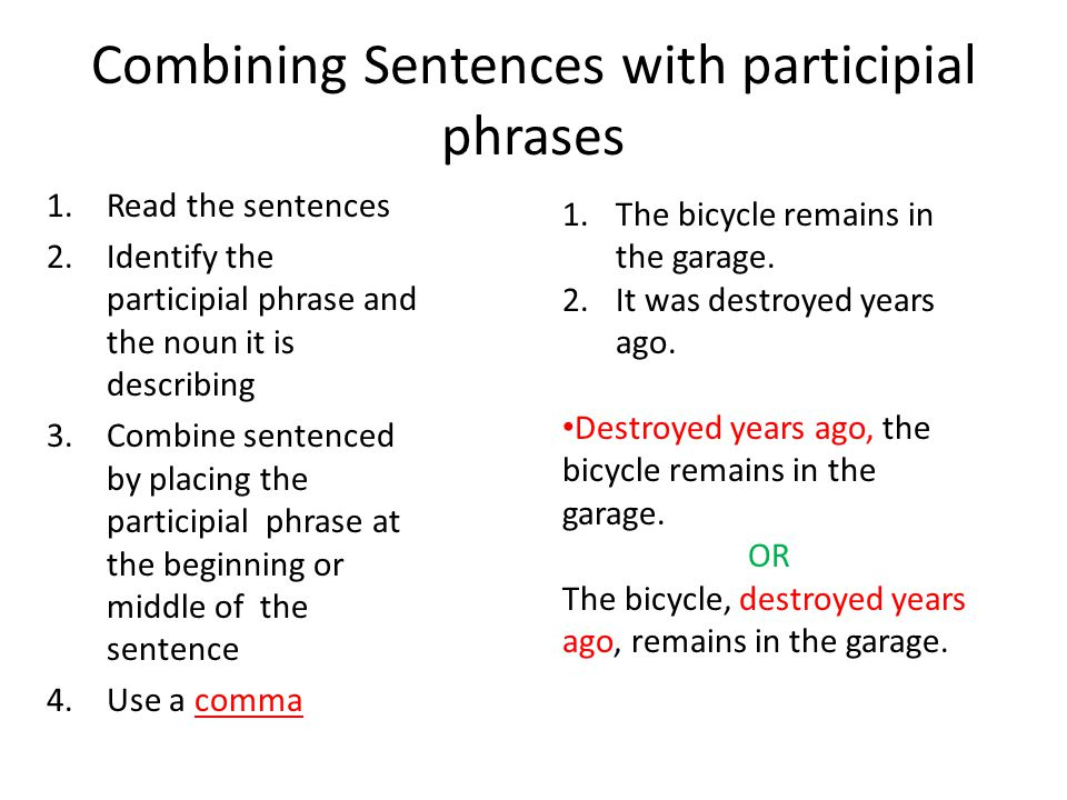 Combining Sentences with participial phrases