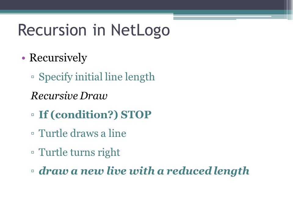 Recursion in NetLogo Recursively Specify initial line length