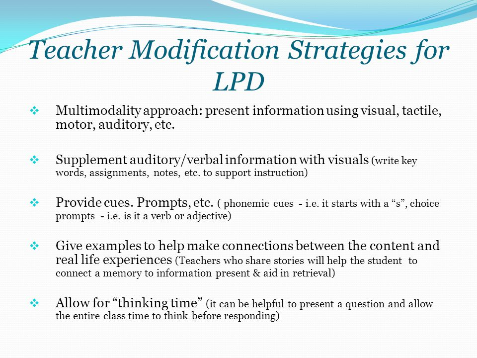 Teacher Modification Strategies for LPD