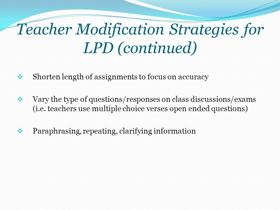 Teacher Modification Strategies for LPD (continued)