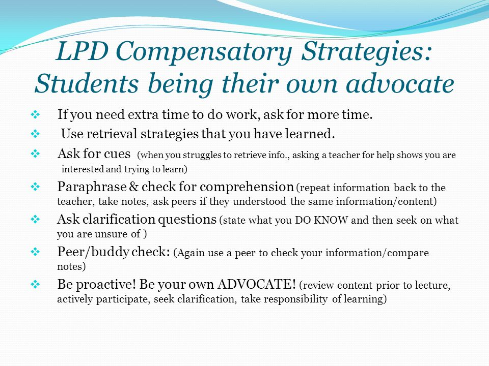 LPD Compensatory Strategies: Students being their own advocate