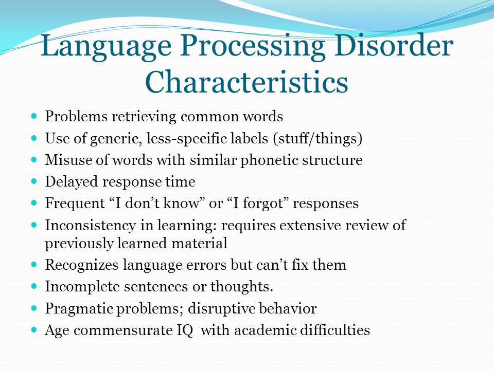 Language Processing Disorder Characteristics