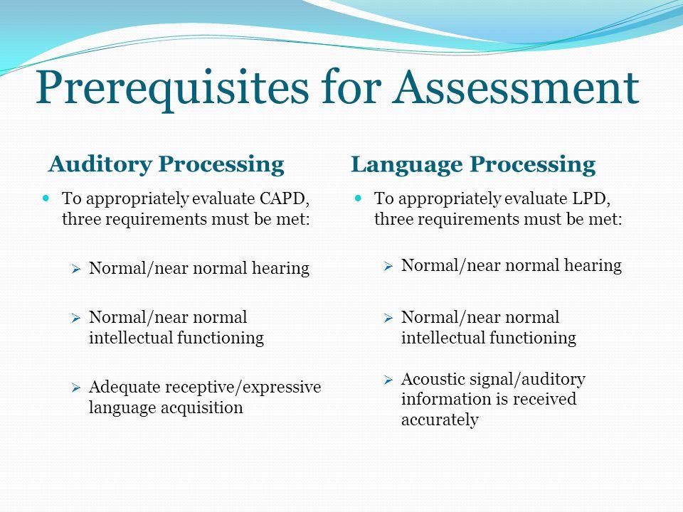 Prerequisites for Assessment