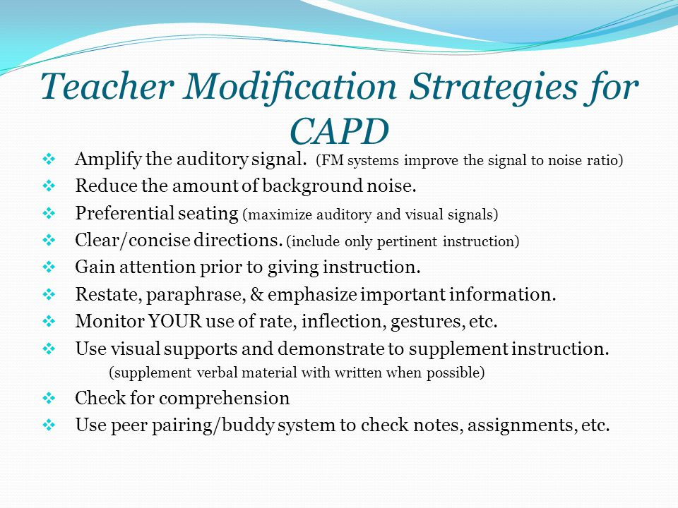 Teacher Modification Strategies for CAPD