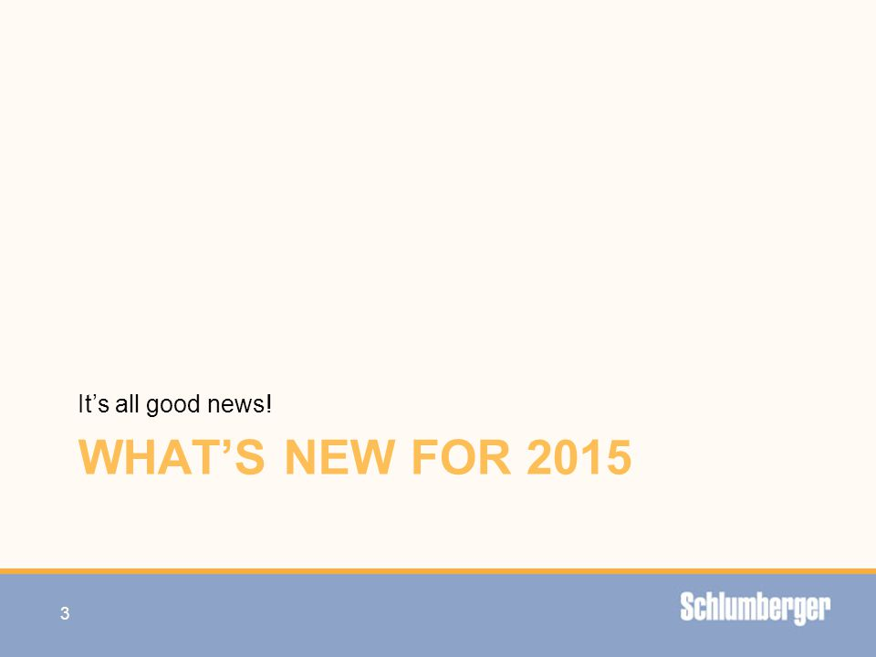 … with what's new for 2015. It's all good news! WHAT'S NEW FOR 2015