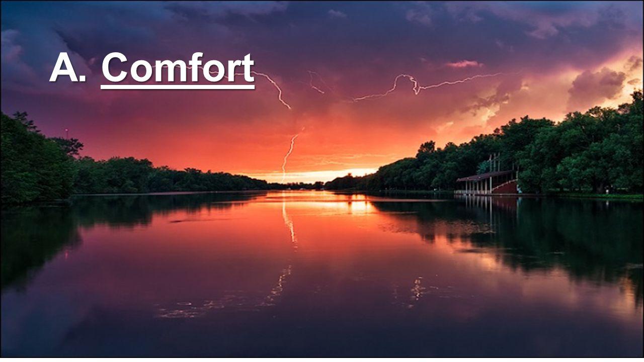 A. Comfort