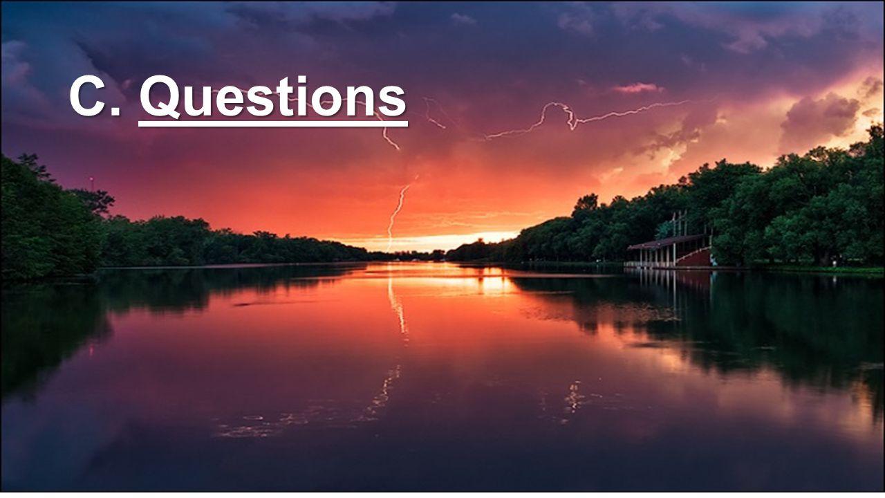 C. Questions