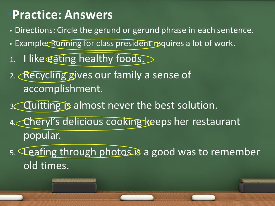 Practice: Answers I like eating healthy foods.