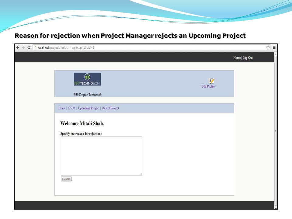 Reason for rejection when Project Manager rejects an Upcoming Project
