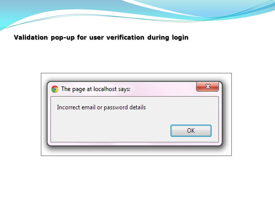 Validation pop-up for user verification during login