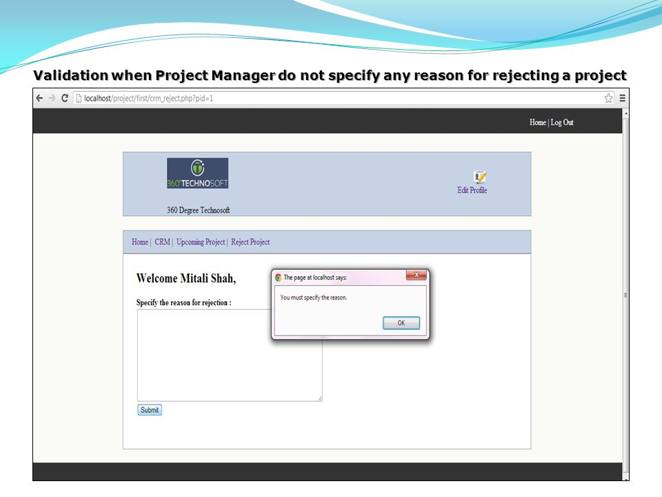 Validation when Project Manager do not specify any reason for rejecting a project