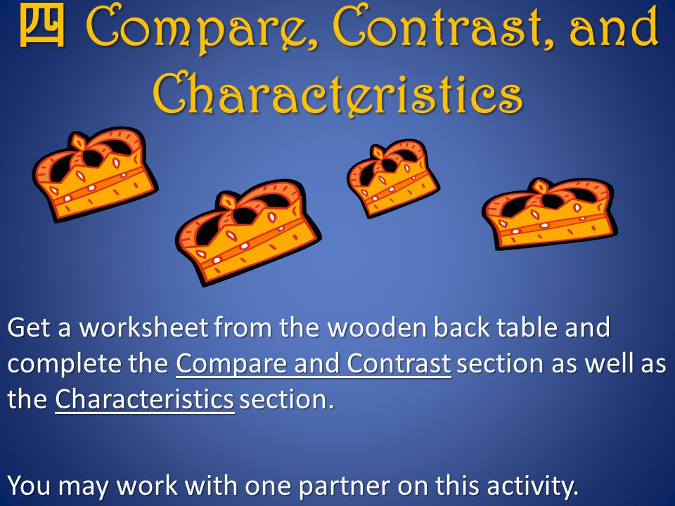 四 Compare, Contrast, and Characteristics