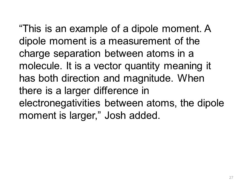 This is an example of a dipole moment