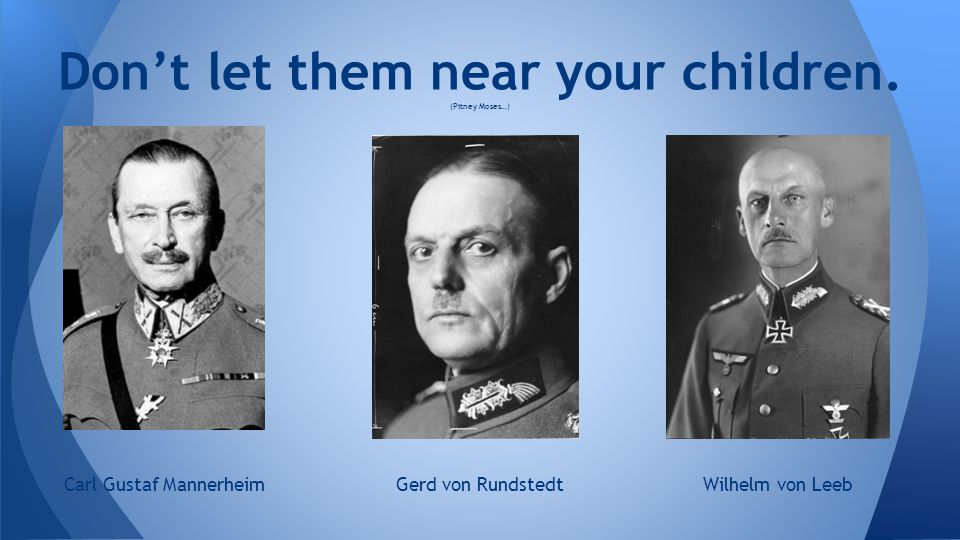 Don't let them near your children. (Pitney Moses…)