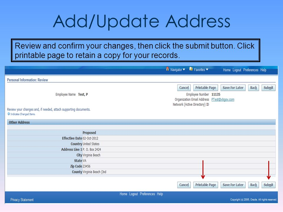 Add/Update Address Review and confirm your changes, then click the submit button.
