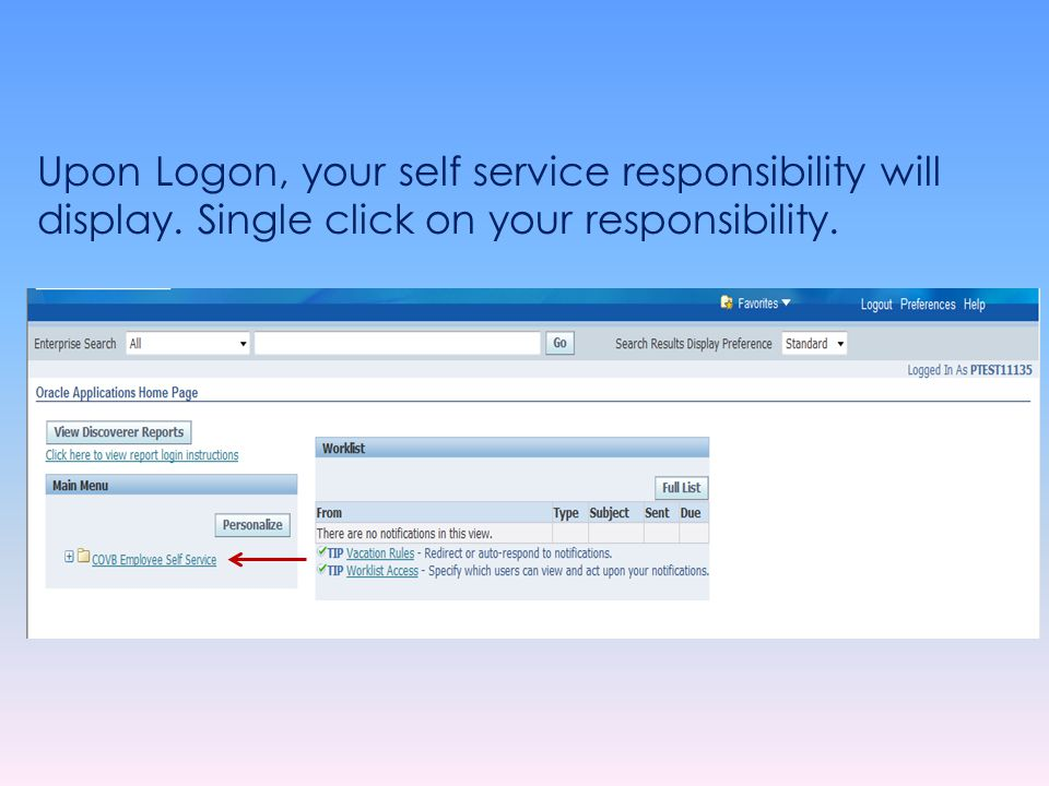 Upon Logon, your self service responsibility will display