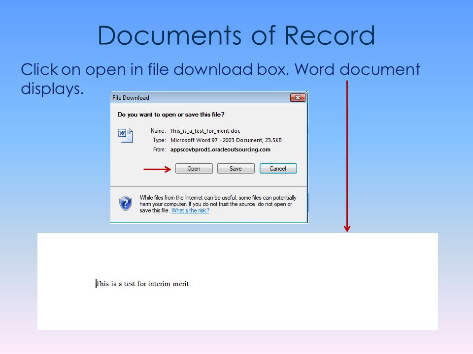 Documents of Record Click on open in file download box. Word document displays.
