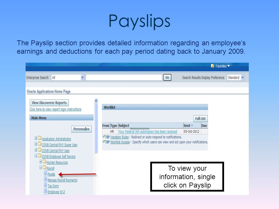 To view your information, single click on Payslip