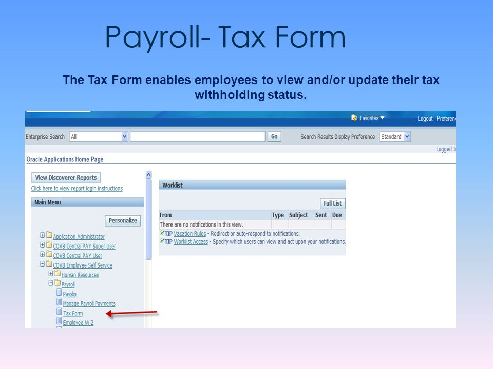 To view your information, single click on Tax Form