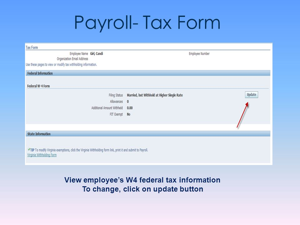 Payroll- Tax Form View employee's W4 federal tax information