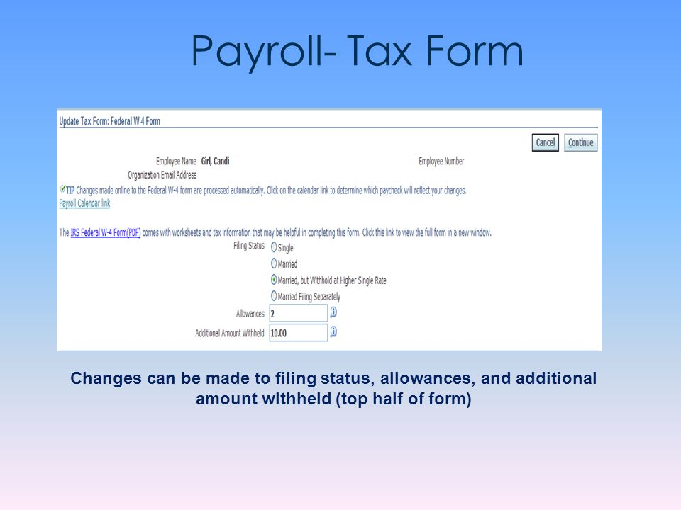 Employee self service october 15 ppt video online download 76 payroll tax form changes can be made to filing status allowances and additional amount withheld top half of form ccuart Gallery