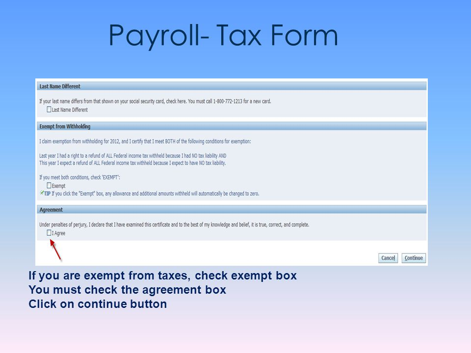 Payroll- Tax Form If you are exempt from taxes, check exempt box