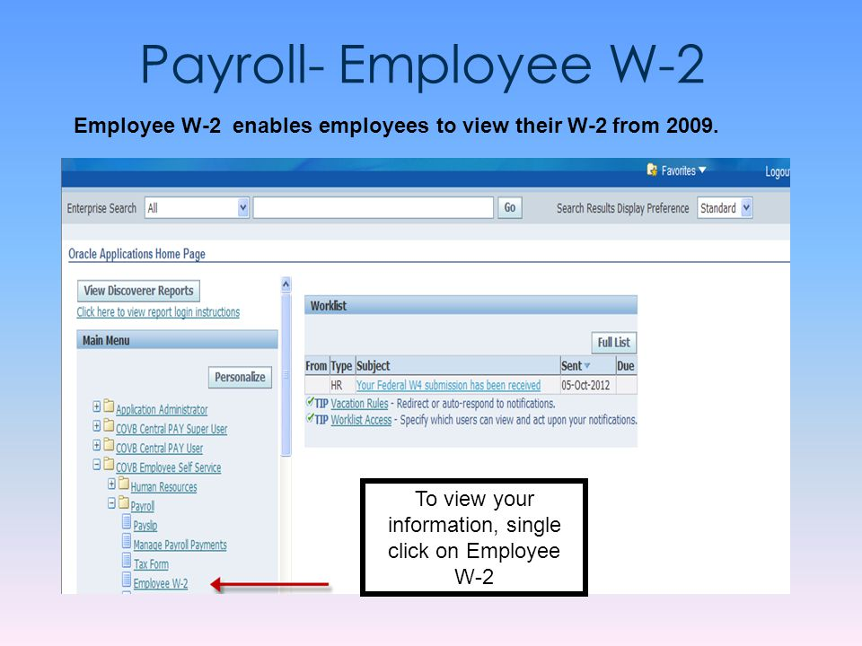 To view your information, single click on Employee W-2